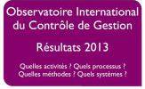 Observatoire International du Contrôle de Gestion Résultats 2013 présentés par la DFCG ...